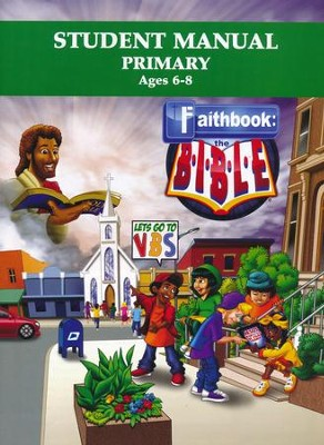Faithbook VBS: Primary Student Manual   -