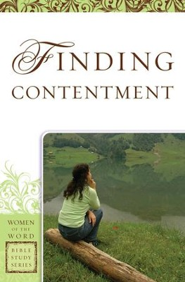 Finding Contentment (Women of the Word Bible Study Series) - eBook  -     By: Sharon A. Steele