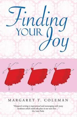 Finding Your Joy - eBook  -     By: Margaret Coleman