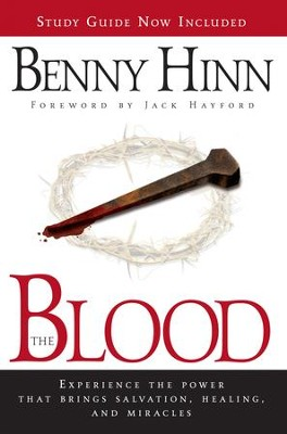 The Blood Study Guide                                  -     By: Benny Hinn