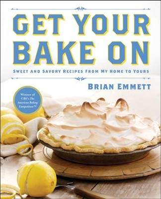 Bake Off: The American Baking Competition Cookbook - eBook  -     By: Brian Emmett