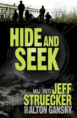 Hide and Seek    -     By: Jeff Struecker, Alton Gansky