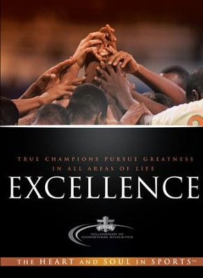 Excellence: True Champions Pursue Greatness in all Areas of Life - eBook  -     By: Fellowship of Christian Athletes
