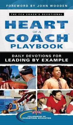 Heart of a Coach Playbook: Daily Devotions for Leading by Example - eBook  -     By: Fellowship of Christian Athletes