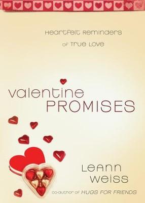 Valentine promises heartfelt reminders of true love ebook valentine promises heartfelt reminders of true love ebook by leann weiss fandeluxe Choice Image