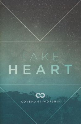 Take Heart   -     By: Covenant Worship