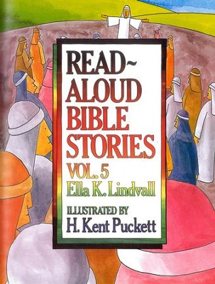 Read Aloud Bible Stories Vol. 5: The Stories Jesus Told - eBook  -     By: Ella K. Lindvall