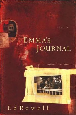 Emma's Journal   -     By: Ed Rowell