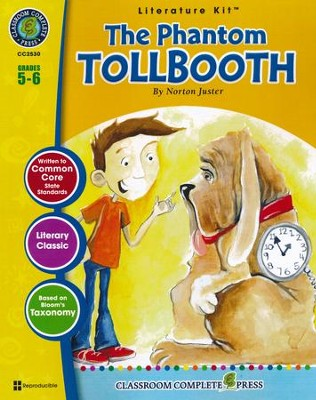 The Phantom Tollbooth By Norton Juster Literature Kit  -     By: Rosella Westcott