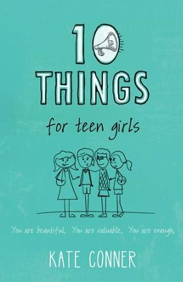 10 Things For Teen Girls - eBook  -     By: Kate Conner