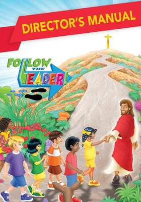 Follow the Leader: Director's Manual  -
