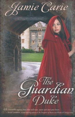 The Guardian Duke, Forgotten Castles Series #1   -     By: Jamie Carie