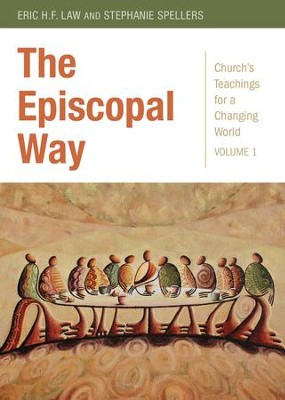 The Episcopal Way - eBook  -     By: Stephanie Spellers, Eric H.F. Law