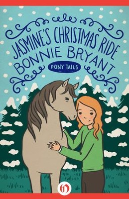 Jasmine's Christmas Ride - eBook  -     By: Bonnie Bryant