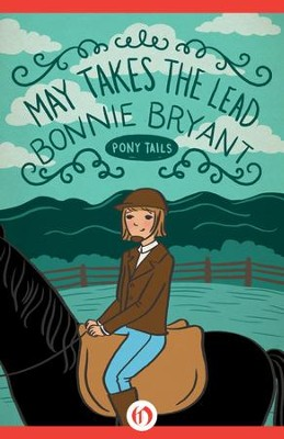 May Takes the Lead - eBook  -     By: Bonnie Bryant