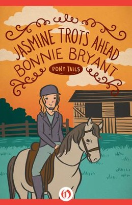 Jasmine Trots Ahead - eBook  -     By: Bonnie Bryant