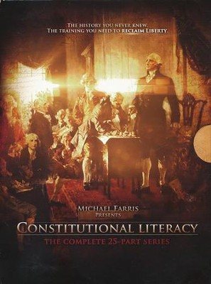 Constitutional Literacy: The Complete 25-Part Series  on 5 DVDs  -     By: Michael Farris