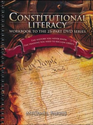 Constitutional Literacy Workbook   -     By: Michael Farris