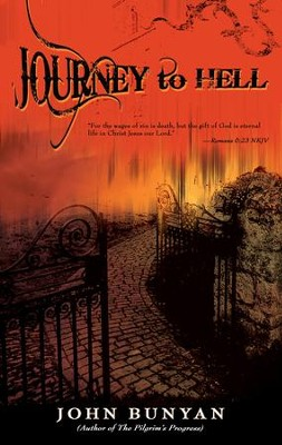 Journey To Hell - eBook  -     By: John Bunyan