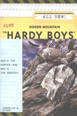 The Hardy Boys Files #186: Hidden Mountain   -     By: Franklin W. Dixon