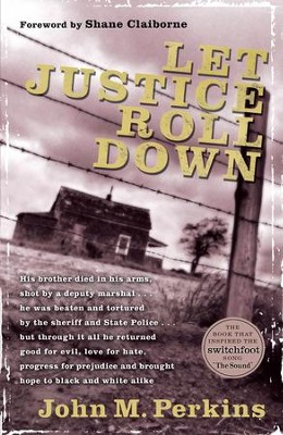 Let Justice Roll Down - eBook  -     By: John M. Perkins
