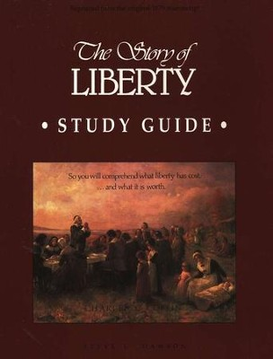 The Story of Liberty Study Guide   -     By: Steve Dawson