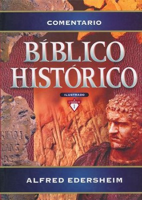 Comentario Bíblico Histórico - Ilustrado  (Historical Bible Commentary - Illustrated)  -     By: Alfred Edersheim