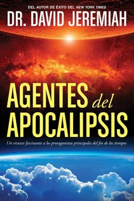 Agentes del Apocalipsis - eBook  -     By: Dr. David Jeremiah