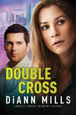 Double Cross #2 eBook   -     By: DiAnn Mills