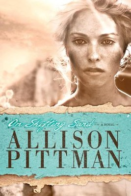 On Shifting Sand - eBook  -     By: Allison Pittman