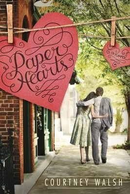 Paper Hearts - eBook  -     By: Courtney Walsh