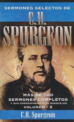 Sermones Selectos de C.H. Spurgeon, Vol. 2  (Spurgeon's Sermons, Vol. 2)  -     By: C.H. Spurgeon