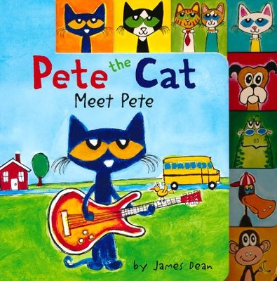 Pete the Cat: Meet Pete  -     By: James Dean     Illustrated By: James Dean