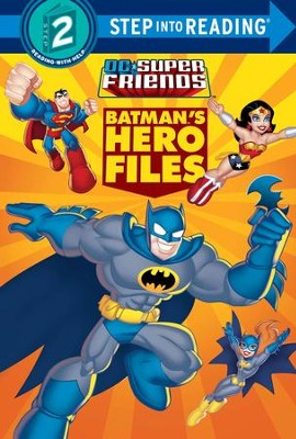 Batman's Hero Files (DC Super Friends) - eBook  -     By: Billy Wrecks     Illustrated By: Random House
