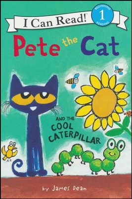 Pete the Cat and the Cool Caterpillar, softcover  -     By: James Dean     Illustrated By: James Dean