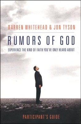 Rumors of God Participant's Guide  -     By: Darren Whitehead, Jon Tyson