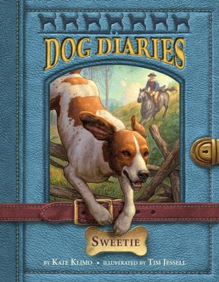 Dog Diaries #6: Sweetie - eBook  -     By: Kate Klimo     Illustrated By: Tim Jessell