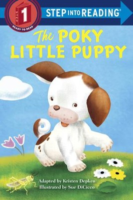 The Poky Little Puppy Step into Reading - eBook  -     By: Kristen Depken, Sue DiCicco