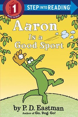 Aaron is a Good Sport - eBook  -     By: P.D. Eastman