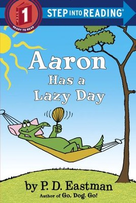 Aaron Has a Lazy Day - eBook  -     By: P.D. Eastman
