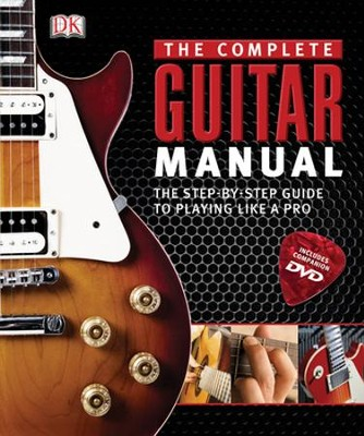 The Complete Guitar Manual  -     By: DK Publishing