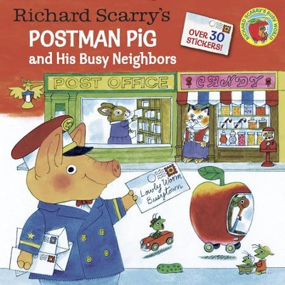 Richard Scarry's Postman Pig and His Busy Neighbors - eBook  -     By: Richard Scarry     Illustrated By: Richard Scarry