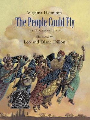 The People Could Fly: The Picture Book - eBook  -     By: Virginia Hamilton     Illustrated By: Leo Dillon, Diane Dillon