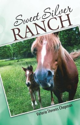 Sweet Silver Ranch - eBook  -     By: Victoria Chapman