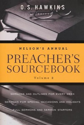 Nelson's Annual Preacher's Sourcebook, Volume 2  -     Edited By: O.S. Hawkins     By: O.S. Hawkins, ed.