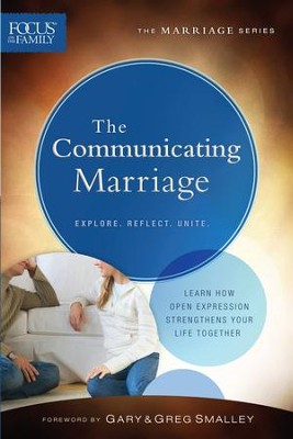 Communicating Marriage, The (Focus on the Family Marriage Series) - eBook  -     By: Focus on the Family