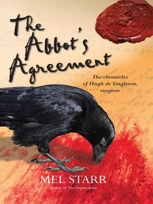 The Abbot's Agreement: The chronicles of Hugh de Singleton, surgeon - eBook  -     By: Mel Starr