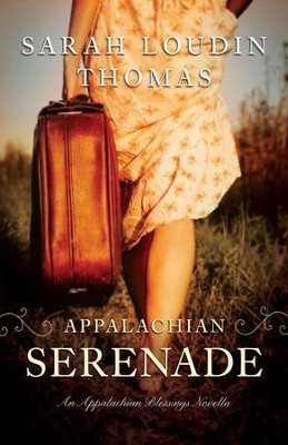 Appalachian Serenade (Ebook Shorts) (Appalachian Blessings): A Novella - eBook  -     By: Sarah Loudin Thomas
