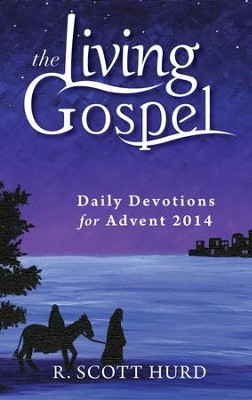 Daily Devotions for Advent 2014 - eBook  -     By: R. Scott Hurd