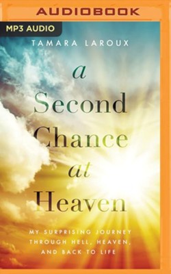 A Second Chance at Heaven - unabridged audiobook on  MP3-CD  -     By: Tamara Laroux